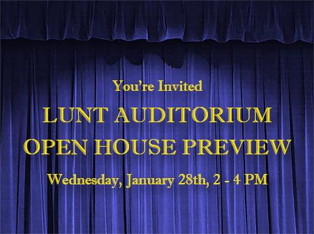 Lunt Auditorium Open House Preview